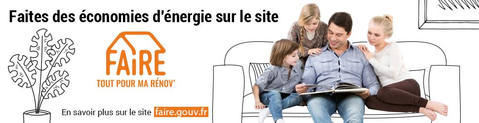 Faites des économies d'énergie grâce au site FAIRE, un service qui vous guide pour améliorer le confort de votre logement.