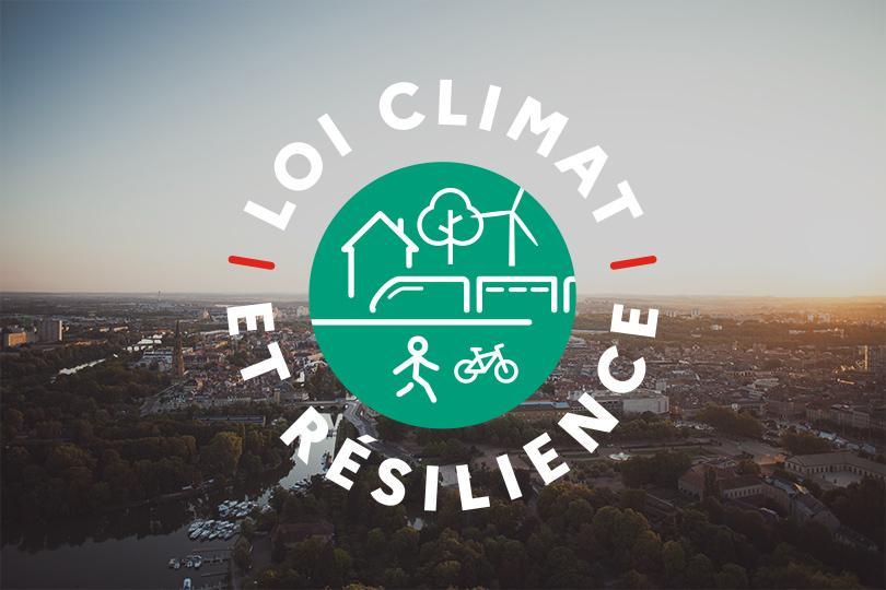 Loi climat et résilience: l'écologie dans nos vies
